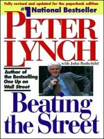 Beating the Street:Book by Author-Peter Lynch , John Rothchild