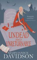Undead and Unreturnable: Betsy Bk 4: Book by Maryjanice Davidson