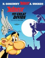 Asterix and the Great Divide: Book by Uderzo , Goscinny