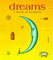 Dreams: A Book of Symbols: Book by Haydn Corner , Haydn Cornner , Haydn Cornner