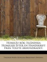 Homil U-B K: Isl Ndska Homilier Efter En Handskrift Fr N Tolfte Rhundradet:: Book by Kungliga Biblioteket Wis N