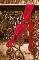 Gabriel's Rapture:Book by Author-Sylvain Reynard