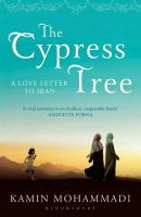 The Cypress Tree:Book by Author-Kamin Mohammadi