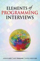 Elements of Programming Interviews: 300 Questions and Solutions: Book by Adnan Aziz