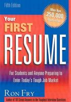 Your First Resume: For Students and Anyone Preparing to Enter Today's Tough Job Market: Book by Ron Fry