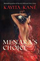 Menaka's Choice (English) (Paperback): Book by Kavita Kane