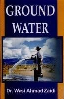 Ground Water: Book by Wasi Ahmad Zaidi