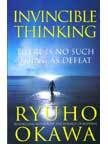 Invincible Thinking: Book by Ryuho Okawa