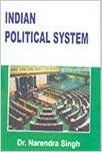 Indian Political System 01 Edition: Book by Dr. Narendra Singh