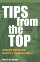 Tips from the Top: Targeted Advice from America's  Top Money Minds: Book by Edie Milligan