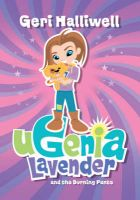 Ugenia Lavender and the Burning Pants: Book by Geri Halliwell,Rian Hughes