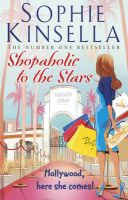 Shopaholic to the Stars: Book by Sophie Kinsella
