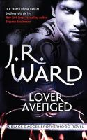 Lover Avenged: Bk 7 Black Dagger:Book by Author-J. R. Ward