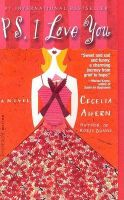PS, I Love You: Book by Cecelia Ahern