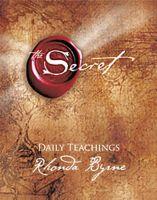 The Secret: Daily Teachings: Book by Rhonda Byrne