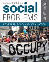 Social Problems: Community, Policy, and Social Action: Book by Anna Y. Leon-Guerrero