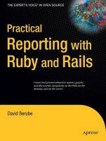 Practical Reporting with Ruby and Rails: Book by David Berube
