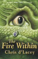 The Fire within: Book by Chris D'Lacey