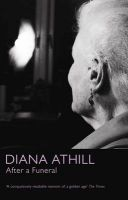 After a Funeral: Book by Diana Athill