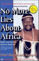 No More Lies About Africa: Book by Musamaali Nangoli