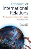 Dynamics of International Relations: Book by Parmjit Kaur Gill , Sheveta Sehgal
