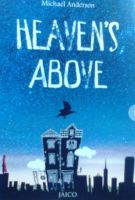 Heaven's Above: Book by Michael Anderson