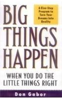 Big Things Happen When You Do Little Things Right: Book by Jeff Keller