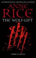 The Wolf Gift:Book by Author-Anne Rice