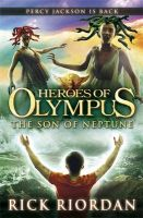 Heroes of Olympus: The Son of Neptune: Book by Rick Riordan