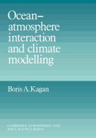 Ocean Atmosphere Interaction and Climate Modeling: Book by Boris A. Kagan