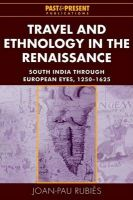 Travel and Ethnology in the Renaissance: South India through European Eyes, 1250-1625: Book by Joan-Pau Rubies i Mirabet