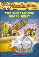 The Enormouse Pearl Heist: Book by Geronimo Stilton