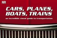 Cars, Trains, Boats and Planes: Book by AA