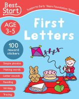 Best Start Pre-School Workbook Ages 3-5: First Letters (Supports Early Years Foundation Stage)