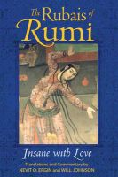 The Rubais of Rumi: Insane with Love:Book by Author-Jalal al-Din Rumi,Ergin Nevit,Will Johnson