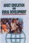 Adult Education and Rural Development, 289 pp, 2008 01 Edition: Book by Ajoy Chatterjee