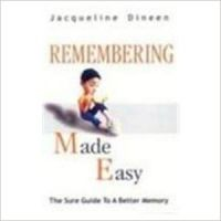 Remembering Made Easy: Book by Jacqueline Dineen