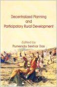 Decentralized Planning and Participatory Rural Development: Book by  Purnendu Sekhar Das (Ed.)