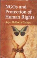 NGOs and Protection of Human Rights: Book by Rajni Malhotra Dhingra
