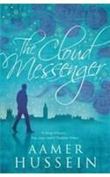 The Cloud Messenger:Book by Author-Aamer Hussein
