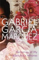 Memories of My Melancholy Whores:Book by Author-Gabriel Garcia Marquez