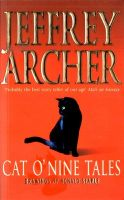 Cat O' Nine Tales: Book by Jeffrey Archer
