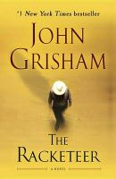 The Racketeer: Book by John Grisham