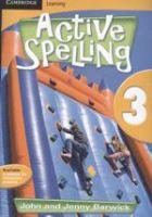 Active Spelling 3: Book by John Barwick, Jenny Barwick