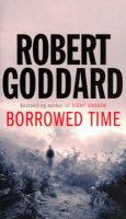 Borrowed Time:Book by Author-Robert Goddard