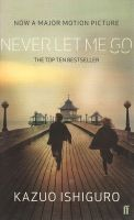 Never Let Me Go: Book by Kazuo Ishiguro