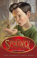 Spiderwick Chronicles: Lucinda's Secret: Book by Holly Black