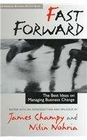 Fast Forward: Best Ideas on Managing Business Change: Book by Nitin Norhia