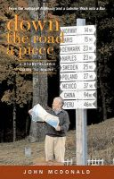 Down the Road a Piece: A Storyteller's Guide to Maine: Book by John McDonald