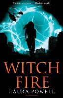 Witch Fire: Book by Laura Powell